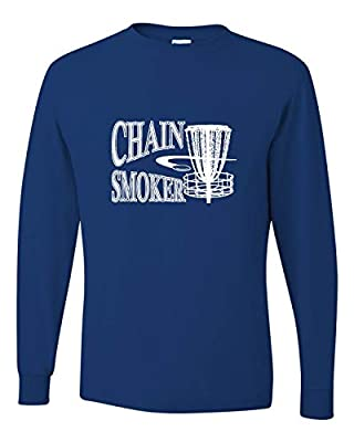 Go All Out Adult Chain Smoker Funny Disc Golf Frolf Long Sleeve T-Shirt