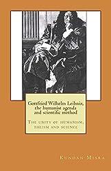Gottfried Wilhelm Leibniz, the humanist agenda and scientific method