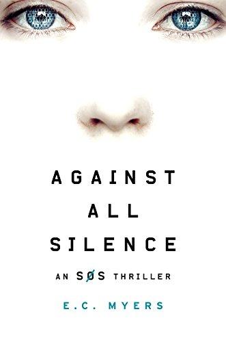 Against All Silence (An SOS Thriller)