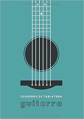 Cuaderno de Tablatura Guitarra: 7 Tabs por Página | Tamaño A4 ...