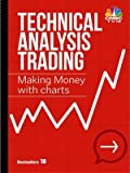 img - for Technical Analysis Trading Making Money With Charts book / textbook / text book