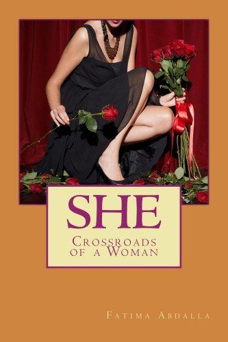Book: She - Crossroads of a Woman by Fatima Abdalla
