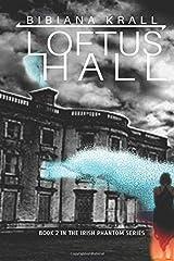 Loftus Hall (The Irish Phantom Series) Paperback