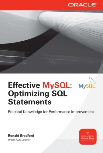 Effective MySQL Optimizing SQL Statements (Oracle Press) by McGraw-Hill Education