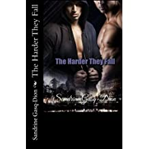 The Harder They Fall (The Santorno Stories) (Volume 3)