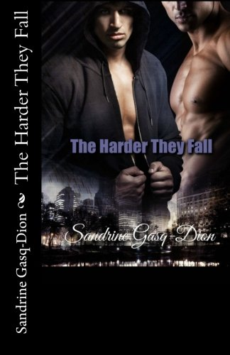 The Harder They Fall (The Santorno Stories) (Volume 3) PDF