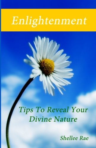 Enlightenment: Tips To Reveal Your Divine Nature PDF