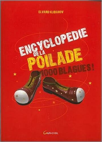 En ligne téléchargement Encyclopédie de la poilade - 1000 blagues ! pdf epub