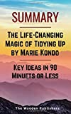 Summary: The Life-Changing Magic of Tidying Up by Marie Kondō's | Key Ideas in 90 Minuets or Less