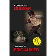 Code Name:  Dodger: Operation Rubber Soul (Code Name: Dodger Book 1)