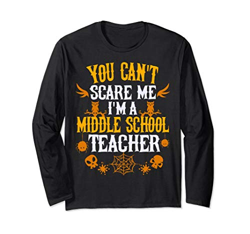 Middle School Teacher Halloween Costume Ideas (You Cant Scare Me Im a Middle School Teacher Halloween)
