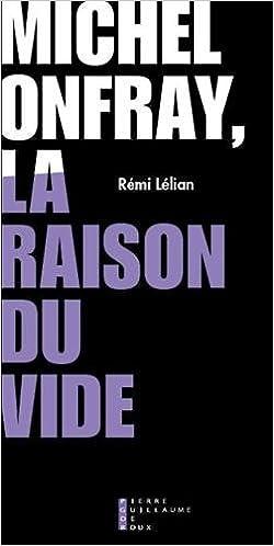 Couverture Michel Onfray, la raison du vide