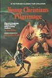 Young Christian's Pilgrimage, John Bunyan, 0882705342