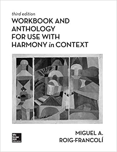 Workbook Anthology For Use With Harmony In Context Roig Francoli Miguel 9781260153842 Amazon Com Books