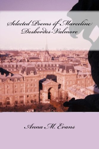 Selected Poems of Marceline Desbordes-Valmore
