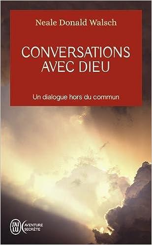 Livre développement personnel : Conversation avec Dieu par Neale Donald Walsch