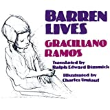 Barren Lives: Vidas Secas (Texas Pan American Series)