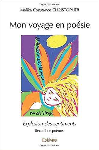Mon Voyage En Poésie French Edition Malika Constance