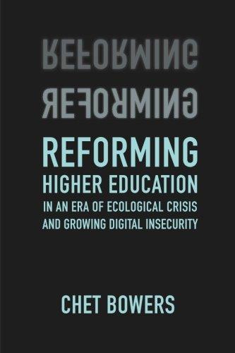 Reforming higher education : in an era of ecological crisis and growing digital insecurity