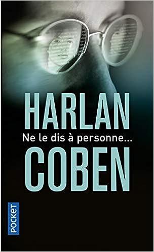 Ne Le Dis A Personne Harlan Coben 9782266207706 Amazon
