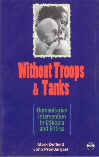 Without Troops and Tanks: The Emergency Relief Desk and the Cross Border Operation Into Eritrea and Tigray
