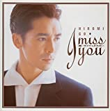 I miss you~逢いたくてしかたない