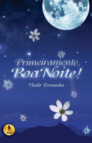 Primeiramente, Boa Noite (Portuguese Edition)