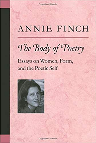 Essay Journey Amazoncom The Body Of Poetry Essays On Women Form And The Poetic Self  Poets On Poetry  Annie Ridley Crane Finch Books Obesity Essay also How To Write A Autobiography Essay Amazoncom The Body Of Poetry Essays On Women Form And The  Essays On Obesity In America
