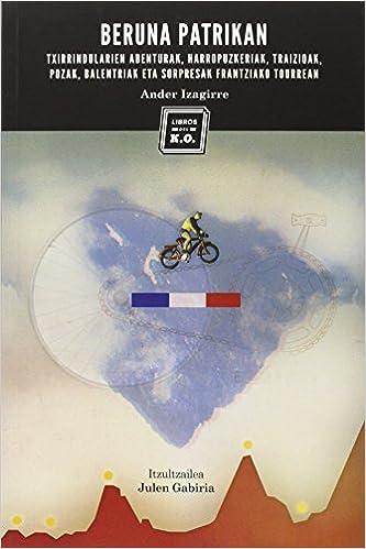 Beruna Patrikan (narrativa (libros Del Ko)) por Ander Izagirre Gratis
