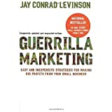 img - for Guerrilla Marketing, 4th edition: Easy and Inexpensive Strategies for Making Big Profits from Your Small Business [Paperback] [2007] 4 Upd Exp Ed. Jay Conrad Levinson book / textbook / text book