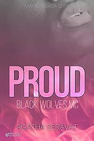 PROUD (Black Wolves MC)