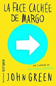 """Afficher """"La face cachée de Margo"""""""