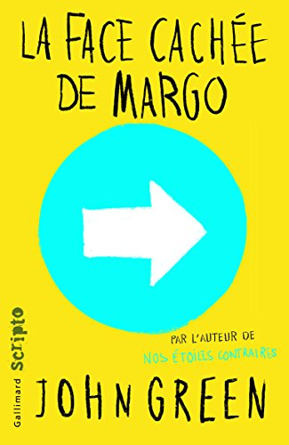 La face cachee de Margo [ French language version of Paper Towns ] - bestseller edition (French Edition) by French and European Publications Inc