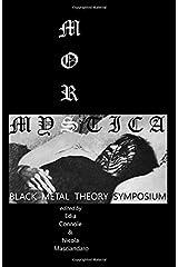 Mors Mystica: Black Metal Theory Symposium Paperback