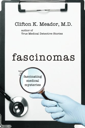 Fascinomas - Fascinating Medical Mysteries