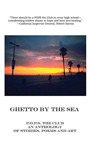 Read Online Ghetto By The Sea: The Second Annual P.O.P.S. (Pain of the Prison System) Anthology pdf