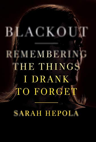 Blackout: Remembering the Things I Drank to Forget (Fun Things To Make Out Of Paper)