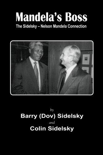 Download Mandela's Boss: The Sidelsky - Nelson Mandella Connection ebook