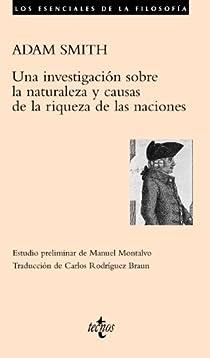 Una investigación sobre la naturaleza y causas de la riqueza de las naciones par Smith