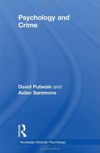 Psychology and Crime (Routledge Modular Psychology)