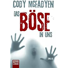 Cody Mcfadyen Die Stille Vor Dem Tod Ebook Store