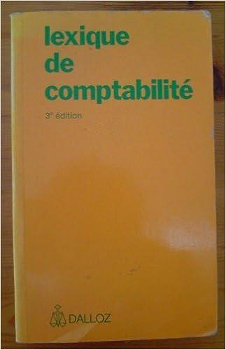 Google livres en pdf téléchargements gratuits Lexique de comptabilité by Pierre Lassègue PDF