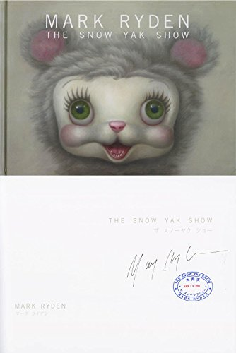 Autographed Snow - Mark Ryden SIGNED The Snow Yak Show HC 1st + FULL LETTER AUTOGRAPHED - PSA/DNA Certified