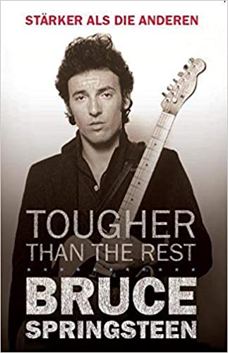 Bruce Springsteen Tougher Than The Rest German Edition Amazon Es Sawyers June Skinner Pastorini Susanne Libros En Idiomas Extranjeros