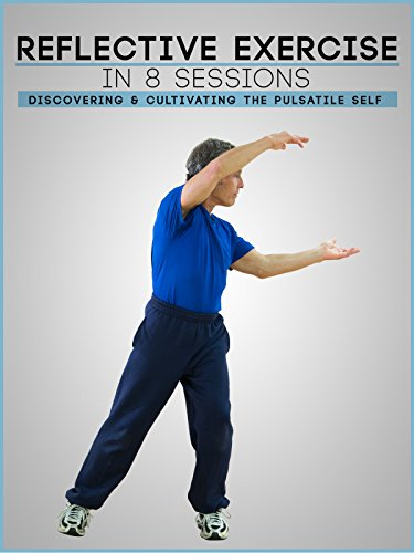 reflective-exercise-in-8-sessions-discovering-and-cultivating-the-pulsatile-self