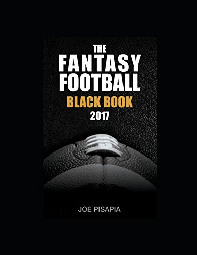 The Fantasy Football Black Book 2017 (Fantasy Black Book) (Best Strategy Fantasy Football Draft)