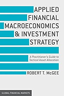 The complete guide to hedge funds and hedge fund strategies global applied financial macroeconomics and investment strategy a practitioners guide to tactical asset allocation global fandeluxe Gallery