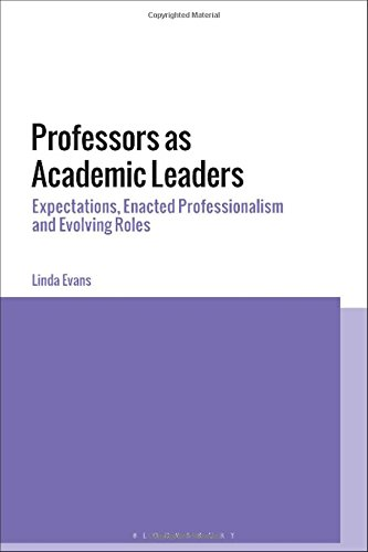 Professors as Academic Leaders: Expectations, Enacted Professionalism and Evolving Roles
