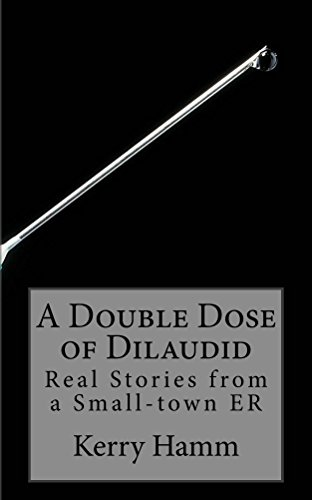 A Double Dose of Dilaudid - http://medicalbooks.filipinodoctors.org