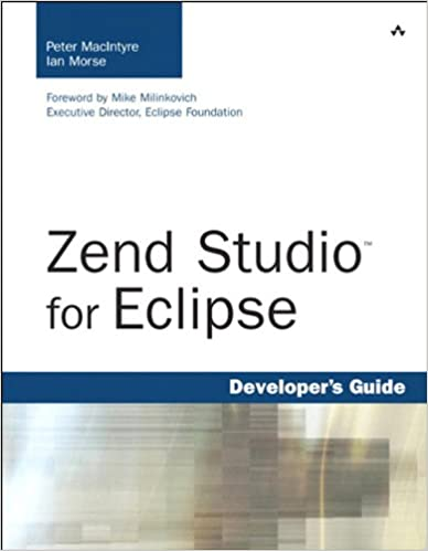 Zend studio for eclipse developers guide 1 peter macintyre ian zend studio for eclipse developers guide 1 peter macintyre ian morse ebook amazon fandeluxe Image collections